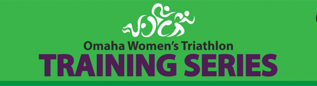 Omaha Women's Triathlon Training Series