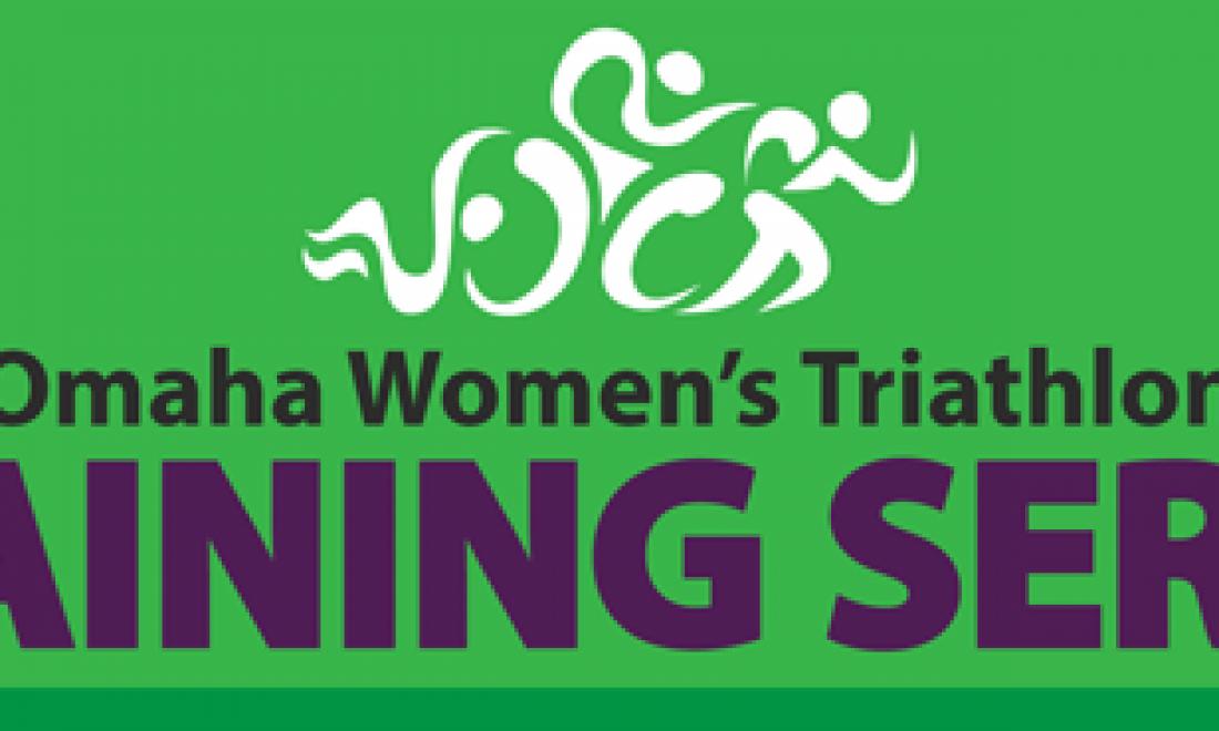 Omaha Women's Triathlon Training Series
